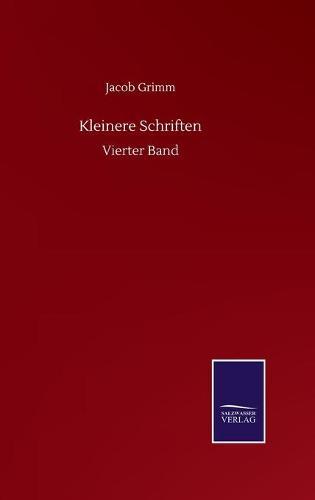 Kleinere Schriften: Vierter Band (Hardback)