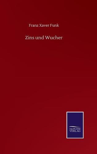 Zins und Wucher (Hardback)