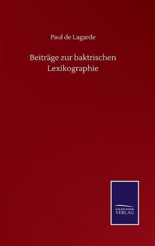 Beitrage zur baktrischen Lexikographie (Hardback)