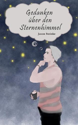 Gedanken uber den Sternenhimmel (Paperback)