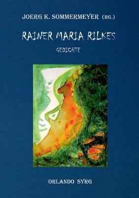 Rainer Maria Rilkes Gedichte (Paperback)