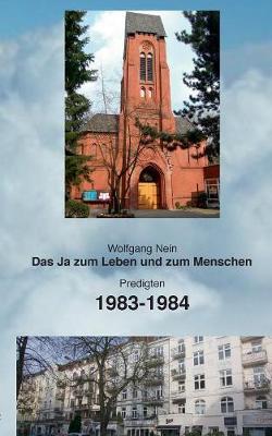 Das Ja zum Leben und zum Menschen, Band 12: Predigten 1983-1984 (Paperback)