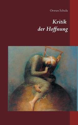 Kritik der Hoffnung (Paperback)