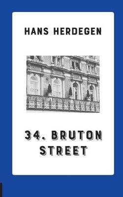 34. Bruton Street: Detektiv-Roman (Paperback)
