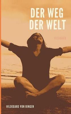 Der Weg Der Welt (Paperback)