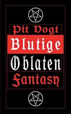 Blutige Oblaten: Fantasy Stories (Paperback)