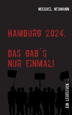 Hamburg 2024 - Das Gab Es Nur Einmal! (Paperback)