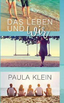 Das Leben Und Wir (Paperback)