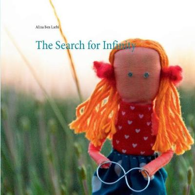 The Search for Infinity (Paperback)