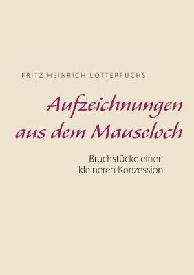 Aufzeichnungen Aus Dem Mauseloch (Paperback)