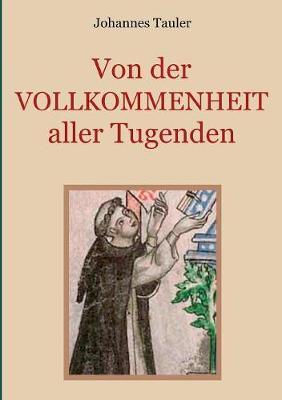 Von Der Vollkommenheit Aller Tugenden (Paperback)