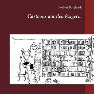 Cartoons Aus Den 8zigern (Paperback)