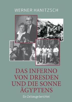 Das Inferno Von Dresden Und Die Sonne gyptens (Paperback)