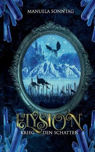 Krieg den Schatten: Elysion (Paperback)