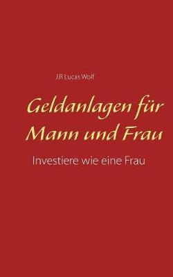 Geldanlagen F r Mann Und Frau (Paperback)