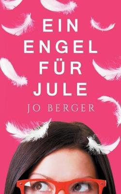 Ein Engel F r Jule (Paperback)