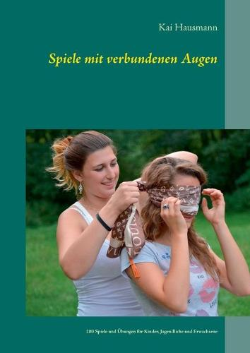 Spiele mit verbundenen Augen (Paperback)