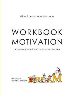 Workbook Motivation: Being ready to perform is the basis for all action (Paperback)