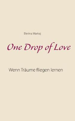 One Drop of Love (Paperback)