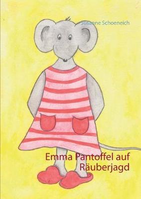 Emma Pantoffel Auf R uberjagd (Paperback)