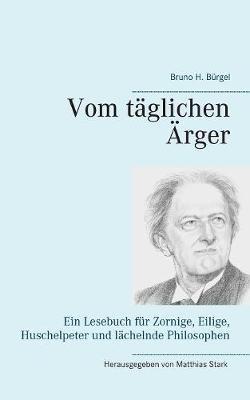 Vom T glichen rger (Paperback)