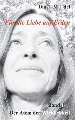 Fur die Liebe auf Erden (Paperback)