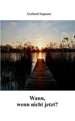 Wann, Wenn Nicht Jetzt? (Paperback)