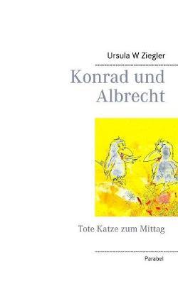 Konrad Und Albrecht (Paperback)