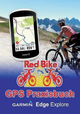GPS Praxisbuch Garmin Edge Explore (Paperback)