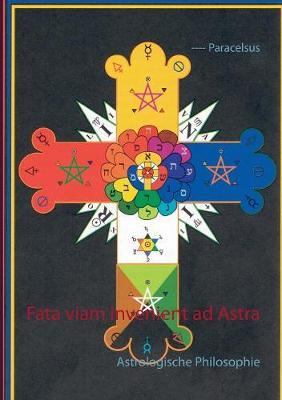 Fata Viam Invenient Ad Astra (Paperback)