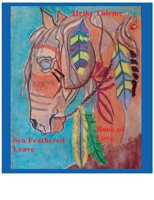 Sea Feathered Leave (Paperback)