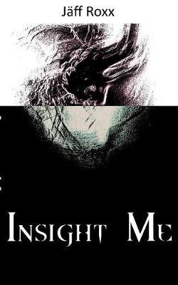Insight Me (Paperback)
