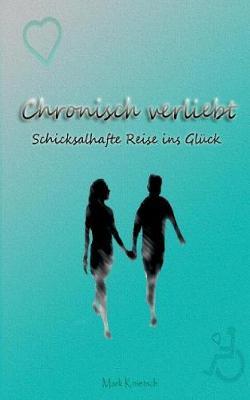 Chronisch verliebt (Paperback)