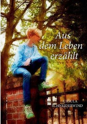 Aus Dem Leben Erz hlt (Paperback)