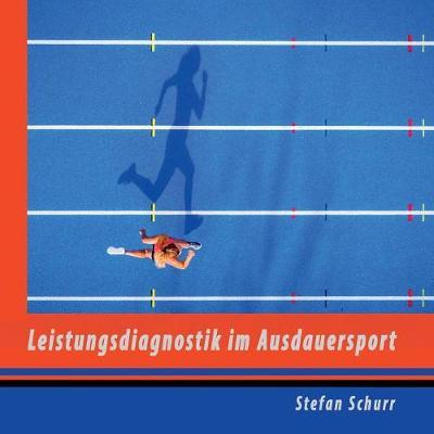 Leistungsdiagnostik Im Ausdauersport (Paperback)