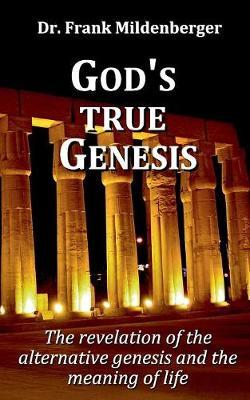 God's True Genesis (Paperback)