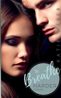 Breathe Harder (Paperback)