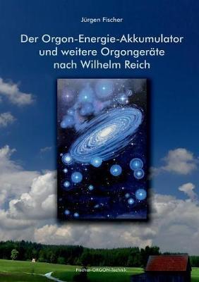 Der Orgon-Energie-Akkumulator (Paperback)
