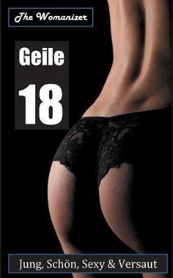 Geile 18 (Paperback)