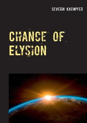 Chance of Elysion (Paperback)