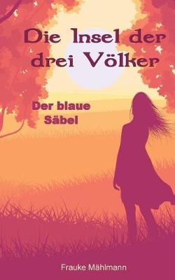 Die Insel Der Drei V lker (Paperback)