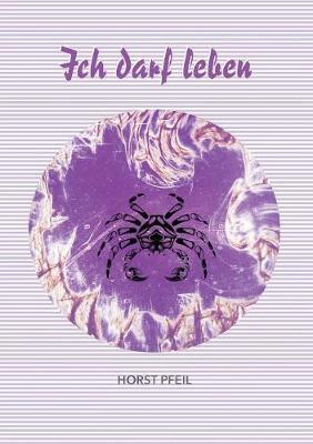 Ich darf leben (Paperback)
