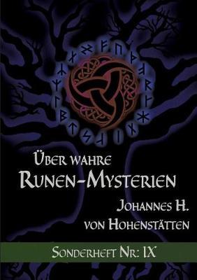 ber Wahre Runen-Mysterien IX (Paperback)