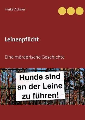 Leinenpflicht (Paperback)
