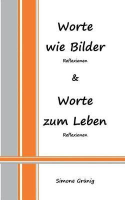 Worte Wie Bilder - Worte Zum Leben (Paperback)