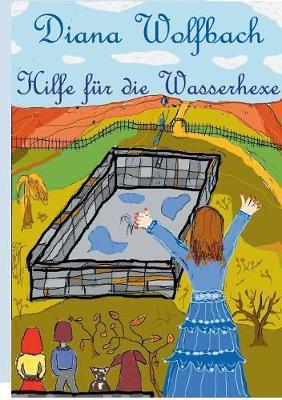 Hilfe F r Die Wasserhexe (Paperback)