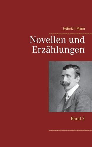 Novellen und Erzahlungen: Band 2 (Paperback)
