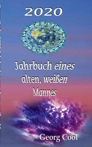 2020 Jahrbuch eines alten, weissen Mannes (Paperback)