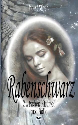 Rabenschwarz: Zwischen Himmel und Hoelle (Paperback)
