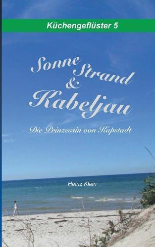 Sonne, Strand & Kabeljau: Die Prinzessin von Kapstadt (Paperback)